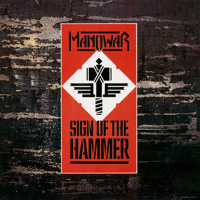 Manowar - Sign of the Hammer